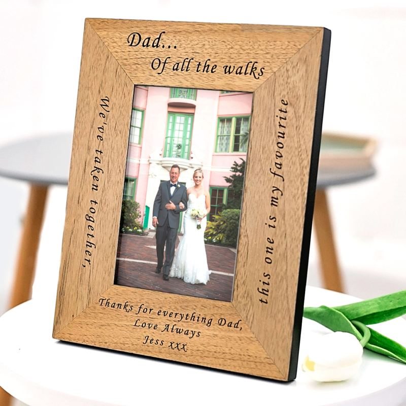 Dad... Of all the walks Wood Frame - 6 x 4 product image