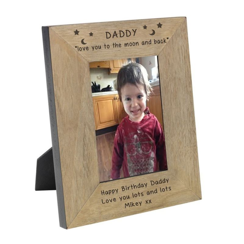 Daddy Love You To The Moon And Back Wood Frame 6 X 4 The