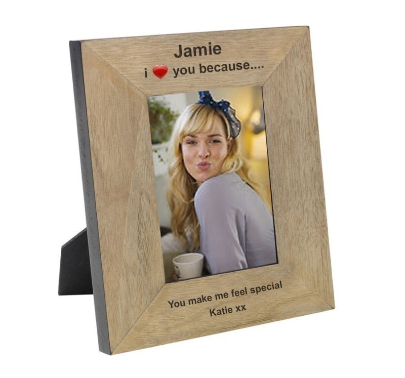 I Love You Because Wood Frame 6 x 4 product image