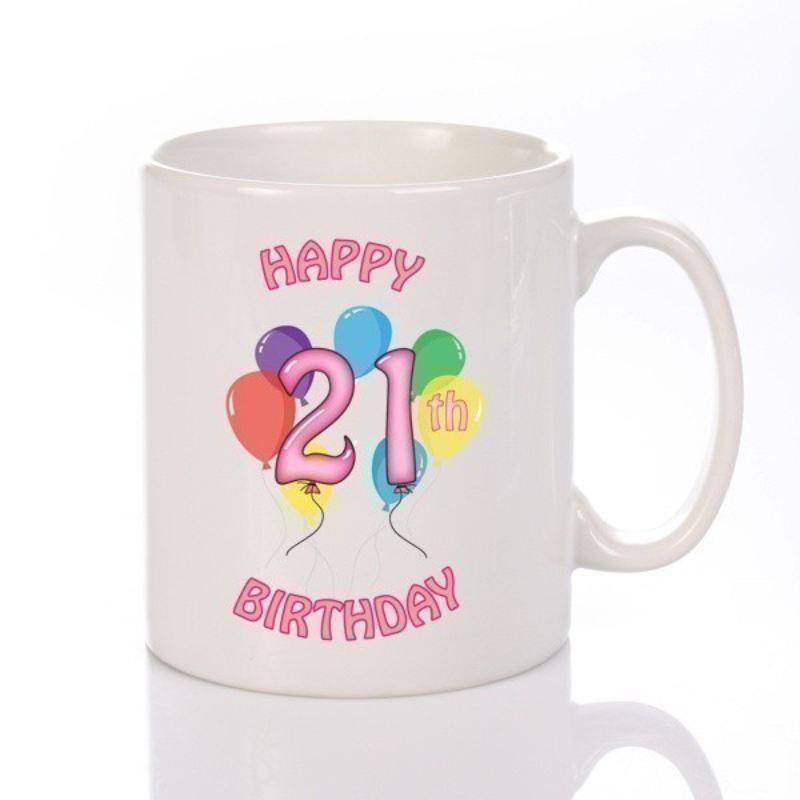 personalised happy 21st birthday girl mug the personalised gift shop
